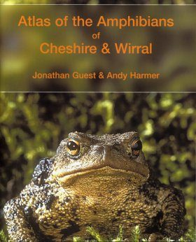Atlas of the Amphibians of Cheshire and Wirral