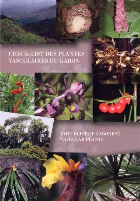 Check-list of Gabonese Vascular Plants / Check-List des Plantes Vasculaires du Gabon
