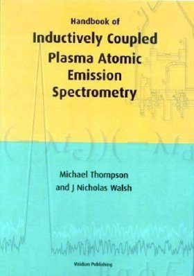 Handbook of Inductively Coupled Plasma-Atomic Emmission Spectrometry