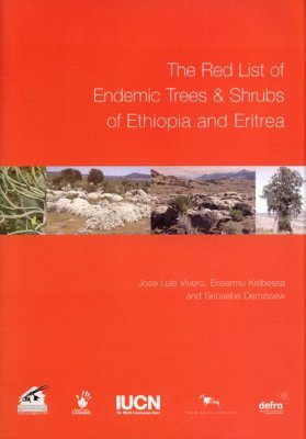 The Red List of Endemic Trees and Shrubs of Ethiopia and Eritrea