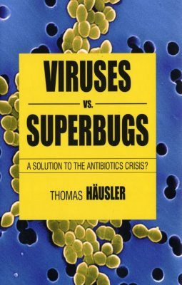 Viruses vs. Superbugs