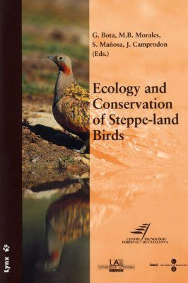 Ecology and Conservation of Steppe-Land Birds