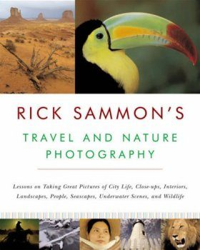 Rick Sammon's Travel and Nature Photography