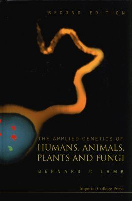 The Applied Genetics of Humans, Animals, Plants and Fungi