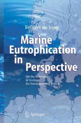 Marine Eutrophication in Perspective