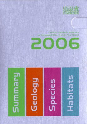 Common Standards Monitoring for Designated Sites: First Six Year Report 2006