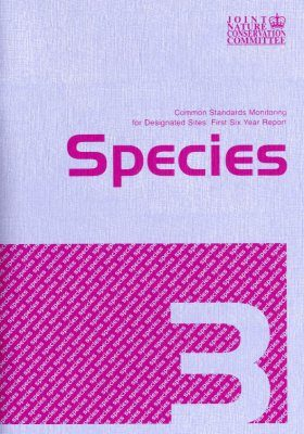 Common Standards Monitoring for Designated Sites: First Six Year Report 2006: Species