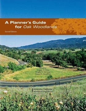 A Planner's Guide For Oak Woodlands