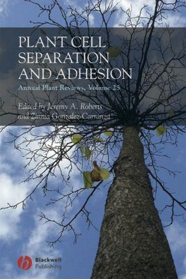Plant Cell Separation and Adhesion