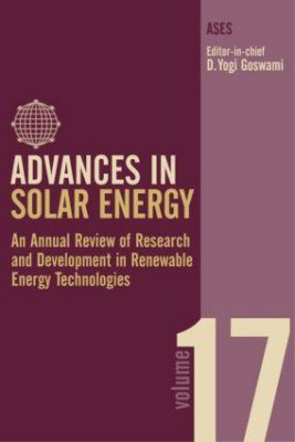 Advances in Solar Energy, Volume 17
