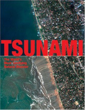 Tsunami: The World's Most Terrifying Natural Disaster