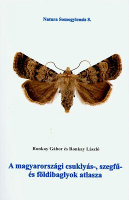 A Guide Book to the Hungarian Cuculiinae, Hadeninae and Noctuinae (Lepidoptera: Noctuidae) [Hungarian]
