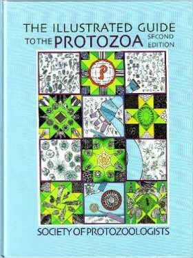 An Illustrated Guide to the Protozoa: Organisms Traditionally Referred to as Protozoa, or Newly Discovered Groups (2-Volume Set)