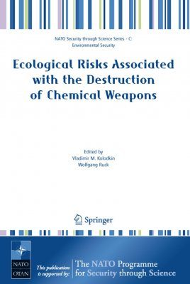 Ecological Risks Associated with the Destruction of Chemical Weapons