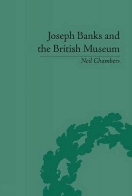 Joseph Banks and the British Museum