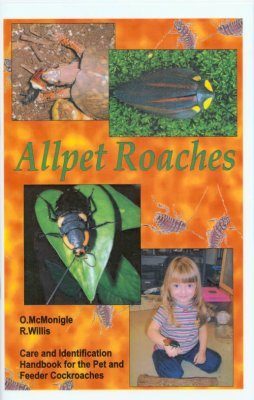 Allpet Roaches: Care and Identification Handbook for the Pet and Feeder Cockroaches