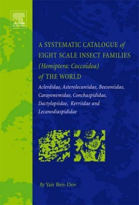 A Systematic Catalogue of Eight Scale Insect Families (Hemiptera: Coccoidea) of the World