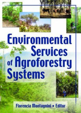 Environmental Services of Agroforestry Systems