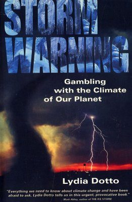 Storm Warning: Gambling With the Climate of Our Planet