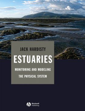Estuaries: Monitoring and Modeling the Physical System