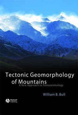 Tectonic Geomorphology of Mountains
