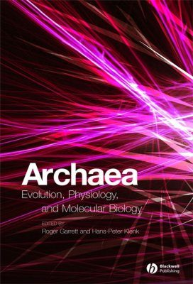 Archaea: Evolution, Physiology and Molecular Biology