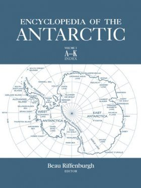 Encyclopedia of the Antarctic (2-Volume Set)