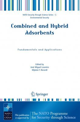 Combined and Hybrid Adsorbents: Fundamentals and Applications