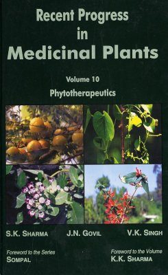 Recent Progress in Medicinal Plants, Volume 10: Phytotherapeutics