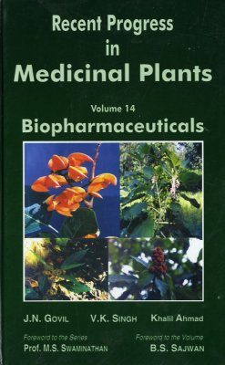Recent Progress in Medicinal Plants, Volume 14: Biopharmaceuticals