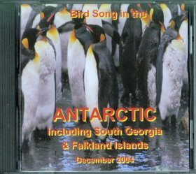 Bird Song in the Antarctic, South Georgia and the Falkland Islands