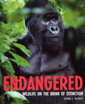 Endangered: Wildlife on the Brink of Extinction