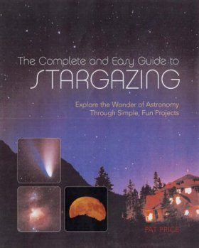 Complete and Easy Guide to Stargazing