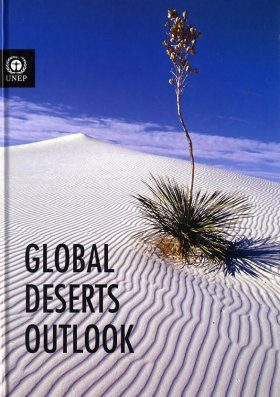 Global Deserts Outlook