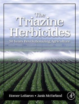 The Triazine Herbicides (2-Volume Set)