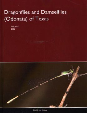 Dragonflies and Damselflies (Odonata) of Texas, Volume 1