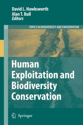 Human Exploitation and Biodiversity Conservation