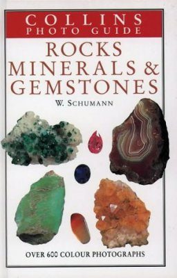 Collins Photoguide to Rocks, Minerals and Gemstones