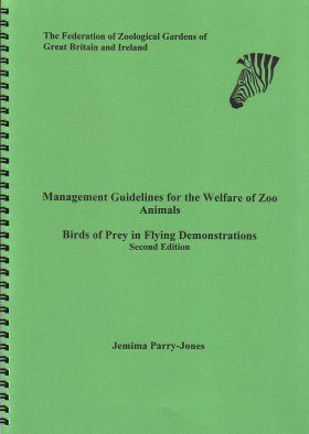 Management Guidelines for the Welfare of Zoo Animals: Birds of Prey in Flying Demonstrations