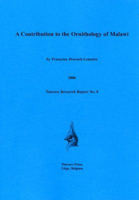 A Contribution to the Ornithology of Malawi