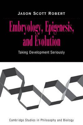 Embryology, Epigenesis and Evolution