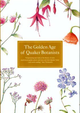 The Golden Age of Quaker Botanists