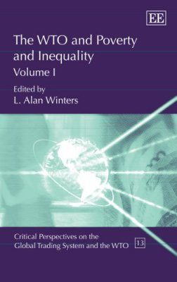 The WTO and Poverty and Inequality (2-Volume Set)