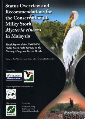 Status Overview and Recommendations for the Conservation of Milky Stork Mycteria cinerea in Malaysia