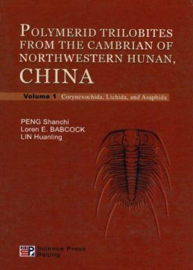 Polymerid Trilobites From the Cambrian of Northwestern Hunan, China (2-Volume Set)