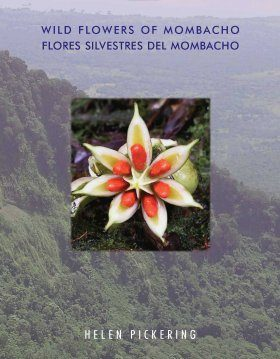 Wild Flowers of Mombacho Nicaragua / Flores Silvestres del Mombacho