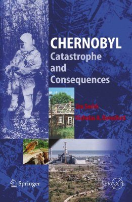 Chernobyl: Catastrophe and Consequence