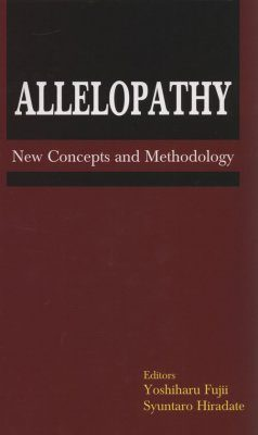 Allelopathy: New Concepts and Methodology