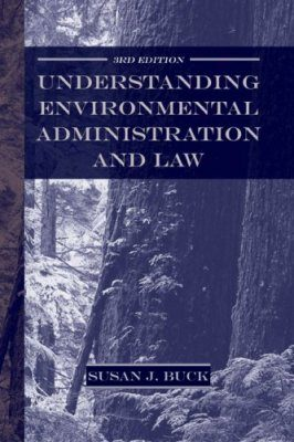 Understanding Environmental Administration and the Law