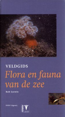 Veldgids Flora en Fauna van de Zee [Field Guide to Flora and Fauna of the North Sea]